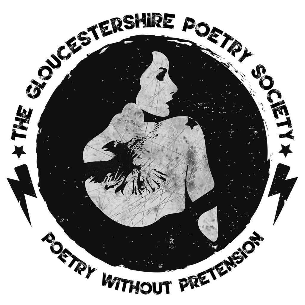 Black circle with the image of a woman inside, viewed from the back and looking over her shoulder. Writing around the edge reads 'The Gloucestershire Poetry society, poetry without pretension'